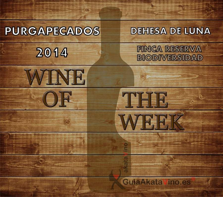 Purgapecados 2014 Wine of The Week Guia AkataVino 2018 © akataVino.es